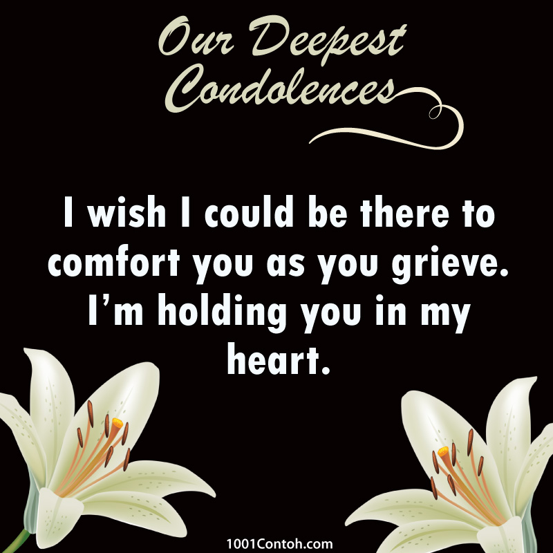 What to say? Condolences Message and Wishes
